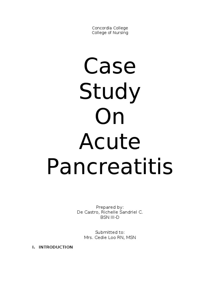 pancreatitis case study scribd Common questions and answers about pancreatitis nursing case study pancreatitis he was unable to do the manometry and i developed a severe case of pancreatitis the.