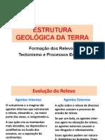 06a Estrutura Geológica Da Terra.relevo e Erosão.2017