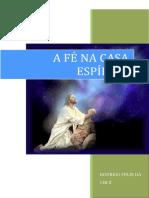 A Fe na Casa Espirita (Rodrigo Felix da Cruz).pdf
