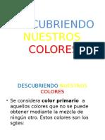 Descubriendo Nuestros Colores