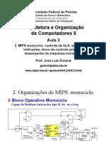 03 - MIPS mono-ciclo - BO da ULA, BO principal, formato e execuçao de instruçoes, desempenho.pdf