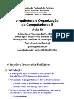 19 - E-S - Introduçao, Impacto e Medidas de Dessempenho de Dispositivos de E-S