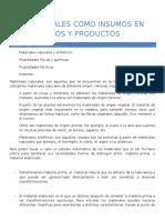 Los Materiales Como Insumos en Los Procesos y Productos