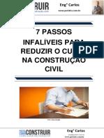 7 Passos Infalíveis Para Reduzir o Custo Na Construção Civil