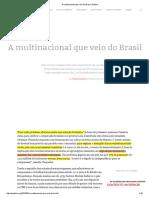 A Multinacional Que Veio Do Brasil _ Pública