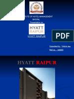 Hyatt Raipur IT PPT