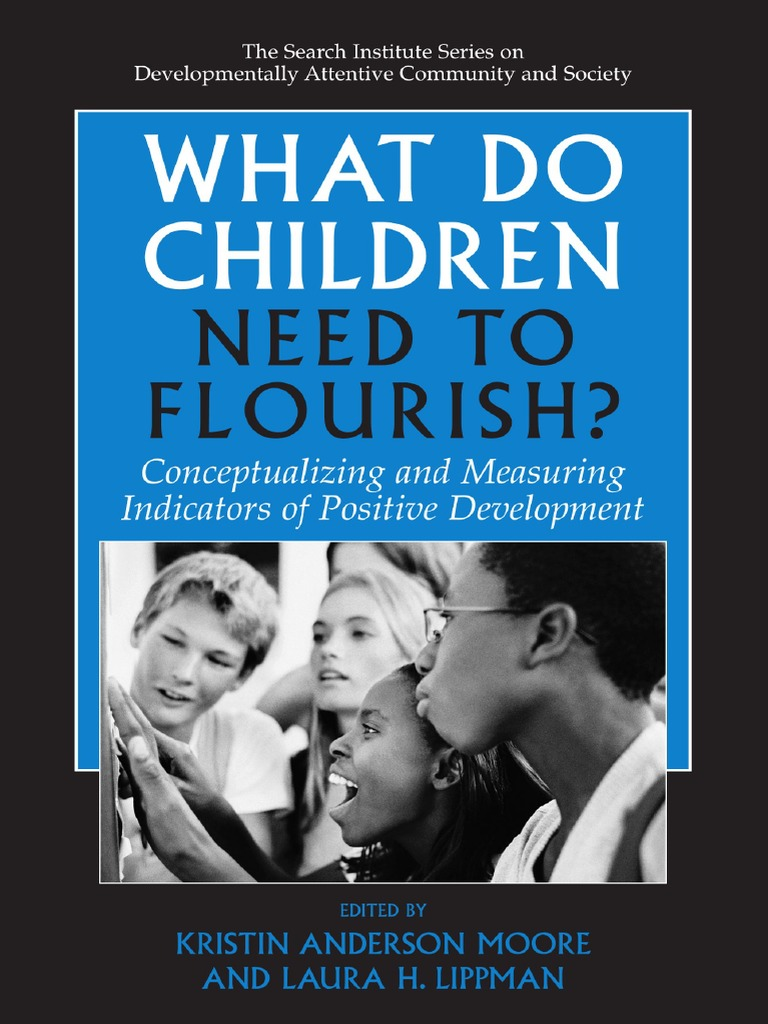 What Children need to flourish   Self Report Study   Adolescence