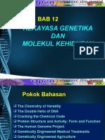 2013.06.30 Rekayasa Genetika Dan Molekul Kehidupan