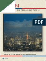 (Possible Futures) Frank Baldwin, Anne Allison-Japan_ The Precarious Future-NYU Press (2015).pdf