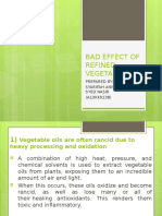 Bad Effect of Refined Vegetable Oil