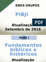 PIBJI - Instruções Sobre a Atuação de Grupos Familiares - Agosto de 2016