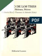 276978660 Eco Umberto y Sebeok Thomas a Comp El Signo de Los Tres Dupin Holmes y Peirce PDF