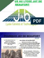 PRESENTATION DU LYCEE JAY DE BEAUFORT