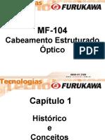 CURSO CABEAMENTO ESTRUTURADO FURUKAWA - Furukawa Certified Professional. - FCP_FUND_MF104_rev04_PORT.ppt