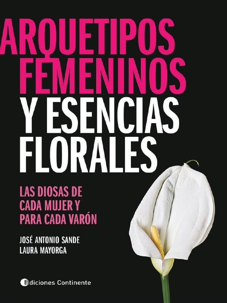 Arquetipos femeninos y esencias florales las diosas de cada mujer y arquetipos femeninos y esencias florales las diosas de cada mujer y para cada varon sande y mayorca fandeluxe Images