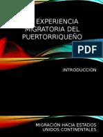 La experiencia migratoria del puertorriqueño, grupo 3.pptx