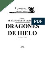 Saga El Reino de Los Dragones - 02 Dragones de Hielo