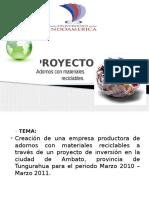 proyectoadornosconmaterialesreciclables-110204153033-phpapp01
