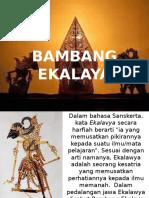 Bambang Ekalaya.pptx