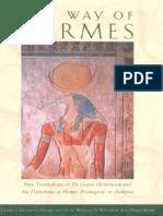 Clement Salaman Dorine Van Oyen William D Wharton Jean-Pierre Mah 233 -The Way of Hermes New Translations of the Corpus Herm