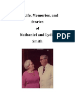 The Life, Memories, and Stories  of  Nathaniel and Lydia  Smith