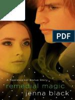 Remedial Magic