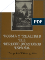 DOGMA Y REALIDAD EN EL DERECHO MORTUORIO ESPAÑOL