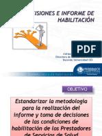 Decisiones e Informe de Habilitacion Res 2003 de 2014