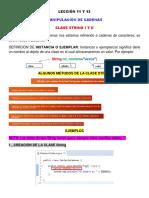 Lección 11 y 12 (Cadenas de Caracteres, Instanciar o Ejemplarizar, Clase String, Métodos de La Clase String, Declaración de La Clase String, Método Length, CharAt, Substring, Equals, EquealsIgnoreCase)