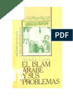Laroui, Abdallah. El Islam Arabe y sus problemas. Madrid,Ediciones Península, s/a.