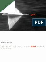 Anti-Book. On the Art and Politics of Radical Publishing.pdf