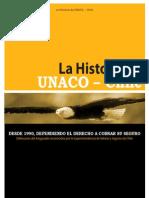 La Historia de UNACO Chile