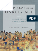 Symptoms of an Unruly Age