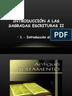 1.- Introducción A las Sagradas Escrituras  / Antiguo Testamento