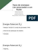 Tipos de energia mecânicas associadas a um fluido