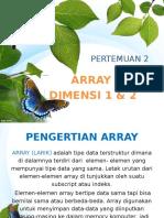 Array Dimensi 1 Dan 2