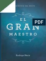 El Gran Maestro - Rodrigo Nacir