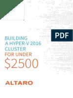 Building a Hyper-V 2016 Cluster for under $2500