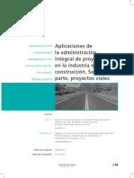 Aplicación de la administración integral de proyectos en la industria de la construcción. 2° PARTE Proyectos viales