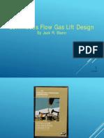 Blann Presentation - Continuous Flow Gas Lift Design