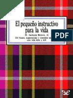 Brown H Jackson Jr - El Pequeño Instructivo Para La Vida.pdf