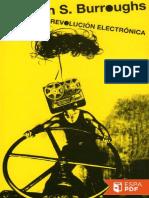 La revolucion electronica - William S. Burroughs.pdf