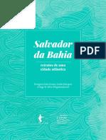 SOUZA, Evergton, MARQUES, Guida, SILVA, Hugo R. (Orgs) Salvador da Bahia- retratos de uma cidade atlântica..pdf