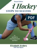 Elizabeth Anders; Sue Myers Field Hockey Steps to Success