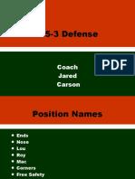3-5-3 Coach Carson