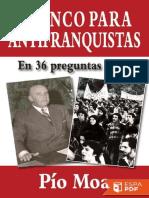 Moa,Pio. Franco Para Antifranquistas .En 36 preguntas clave.Madrid.Editor digital