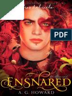 A G Howard - #3 Esnared