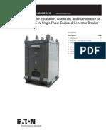 Operation, And Maintenance of the Eaton 15 KV Single Phase Enclosed Generator Breaker IM en 6 2012(1)