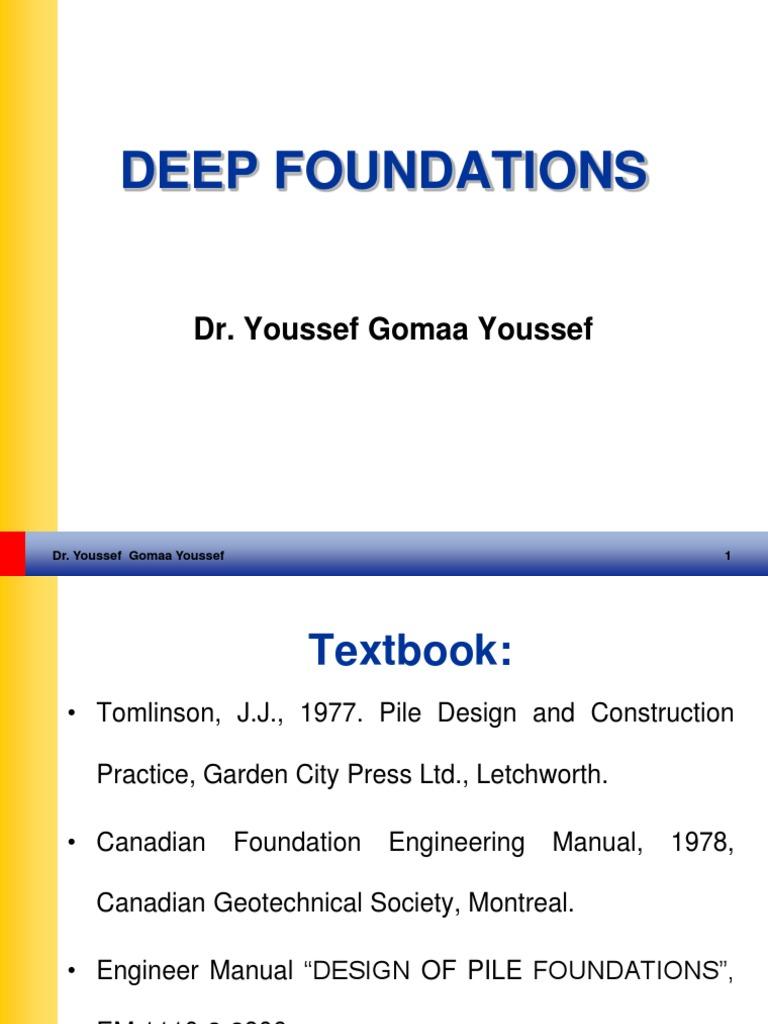 7 deep foundations 1 deep foundation geotechnical engineering rh scribd com canadian foundation engineering manual 1985 canadian foundation engineering manual 1992 pdf