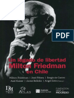 Un Legado de Libertad Milton Friedman en Chile